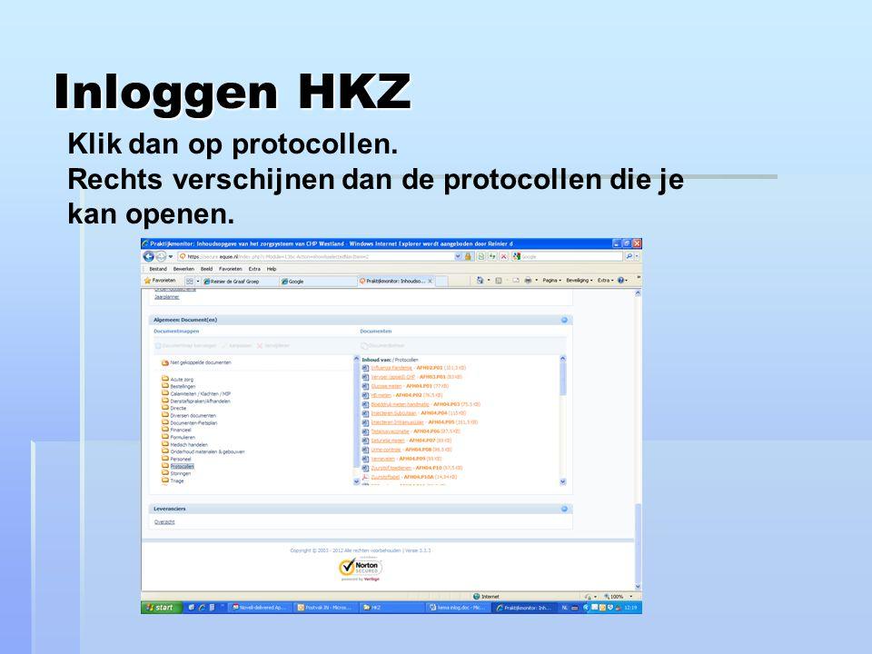 Inloggen HKZ Klik dan op protocollen.
