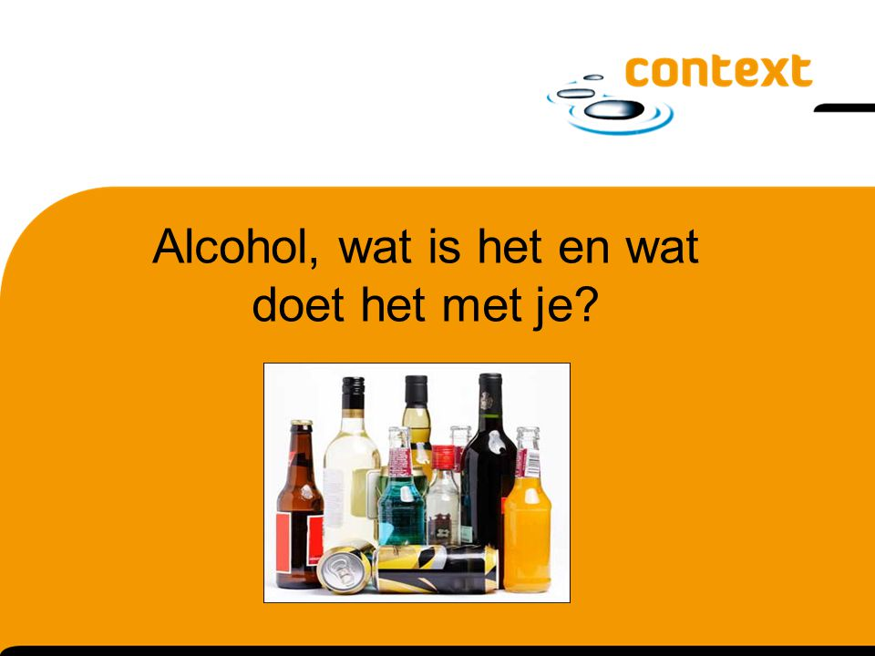 Alcohol, wat is het en wat doet het met je