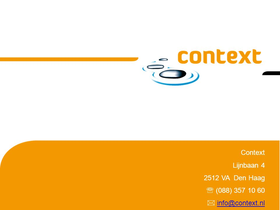 Context Lijnbaan 4 2512 VA Den Haag  (088) 357 10 60  info@context.nl