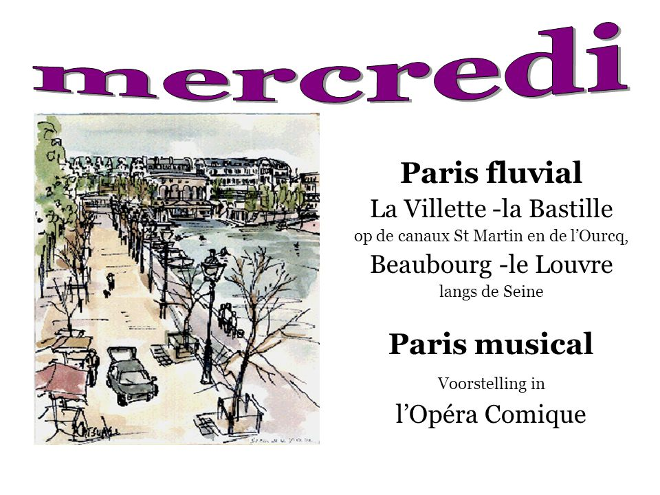 mercredi Paris fluvial Paris musical La Villette -la Bastille