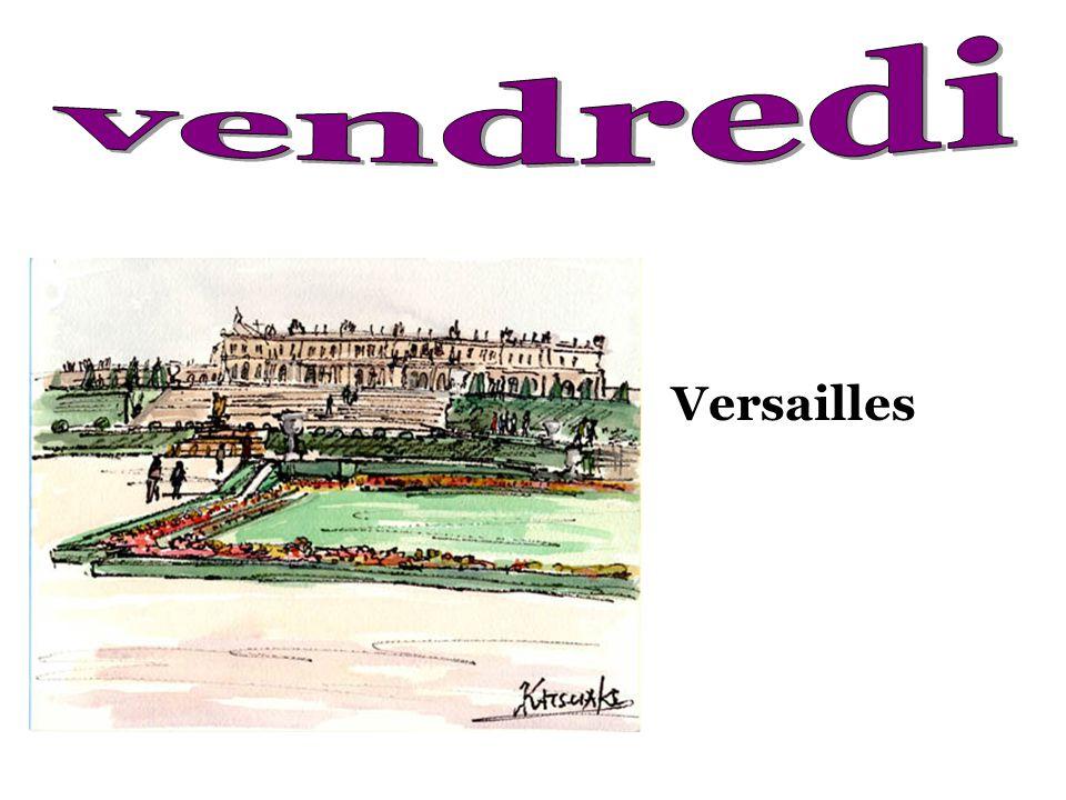 vendredi Versailles