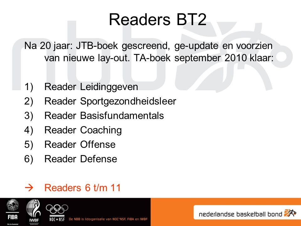 Readers BT2 Na 20 jaar: JTB-boek gescreend, ge-update en voorzien van nieuwe lay-out. TA-boek september 2010 klaar: