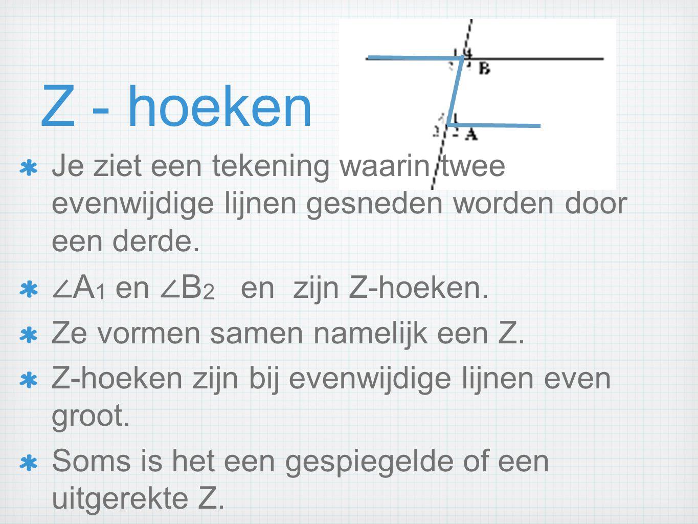 Z - hoeken ∠A1 en ∠B2 en zijn Z-hoeken.