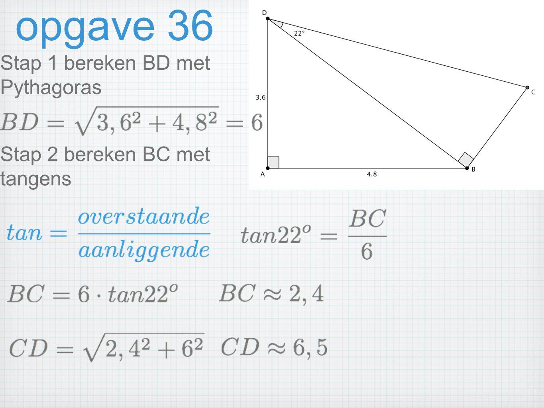 opgave 36 Stap 1 bereken BD met Pythagoras