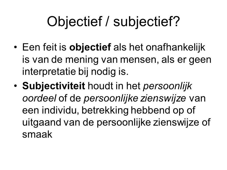 Objectief / subjectief