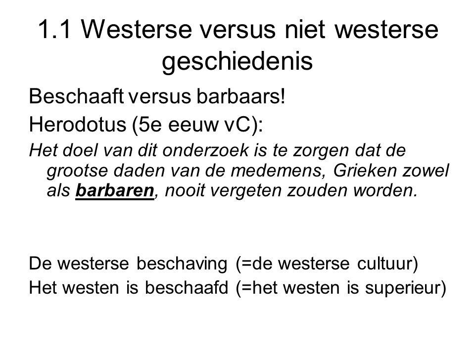 1.1 Westerse versus niet westerse geschiedenis