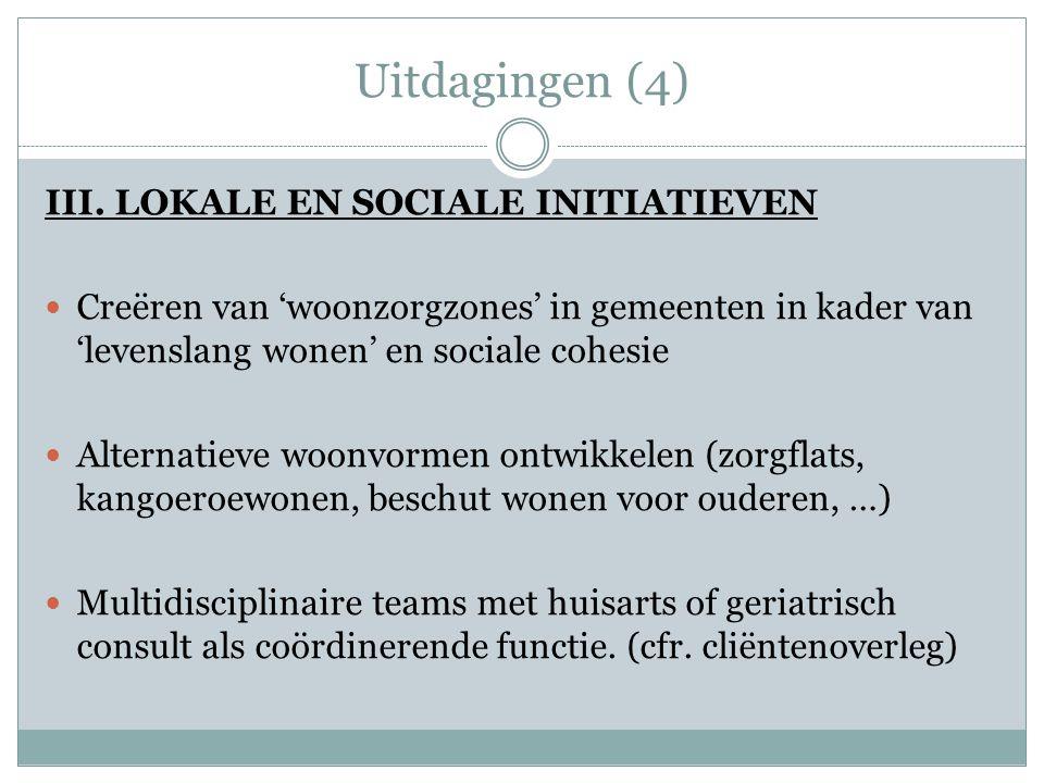 Uitdagingen (4) III. LOKALE EN SOCIALE INITIATIEVEN