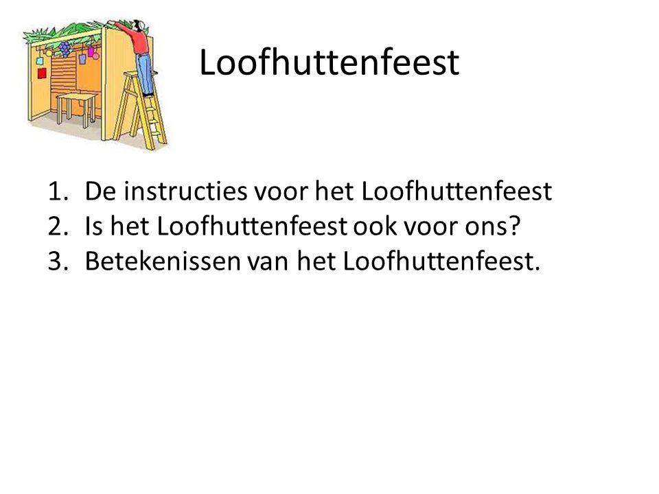 Loofhuttenfeest De instructies voor het Loofhuttenfeest
