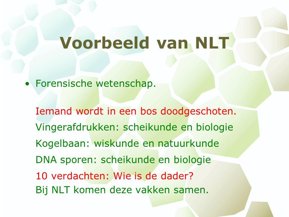 Voorbeeld van NLT Forensische wetenschap. Iemand wordt in een bos doodgeschoten. Vingerafdrukken: scheikunde en biologie.
