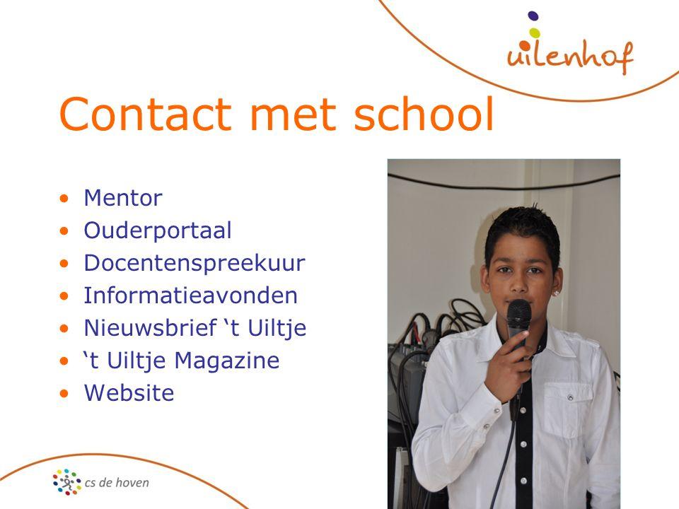 Contact met school Mentor Ouderportaal Docentenspreekuur