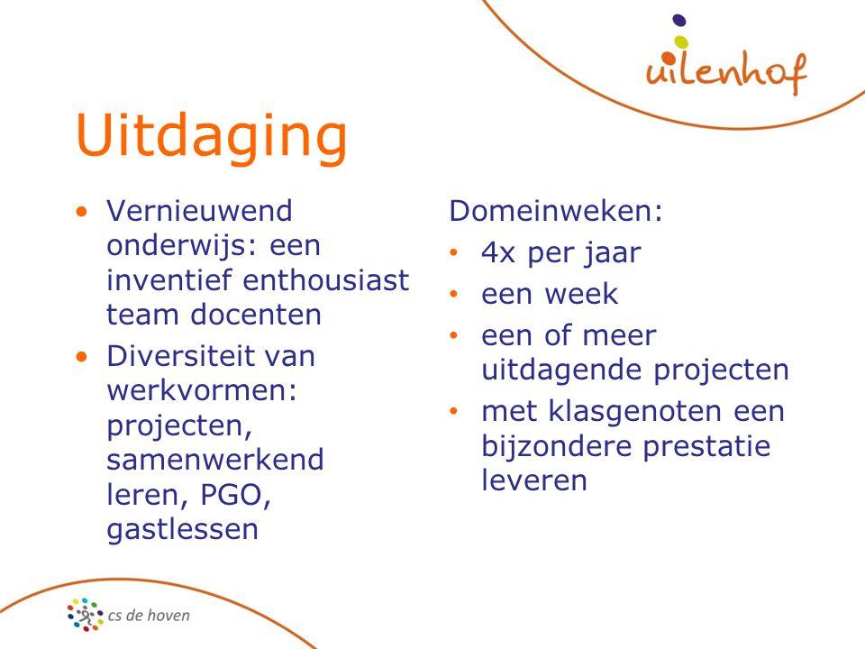 Uitdaging Vernieuwend onderwijs: een inventief enthousiast team docenten. Diversiteit van werkvormen: projecten, samenwerkend leren, PGO, gastlessen.