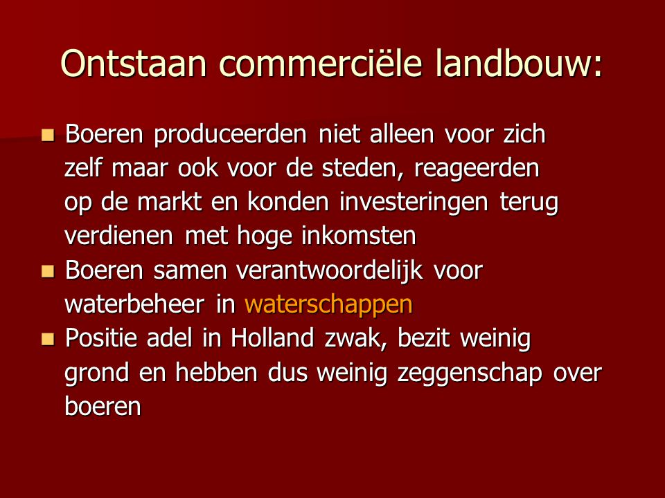 Ontstaan commerciële landbouw: