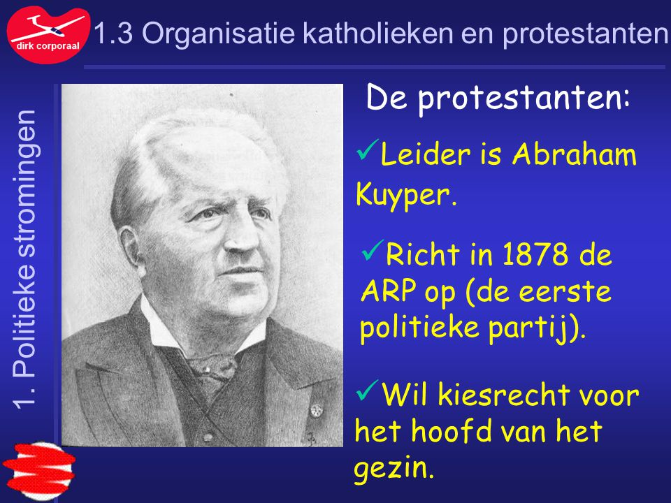 Leider is Abraham Kuyper.