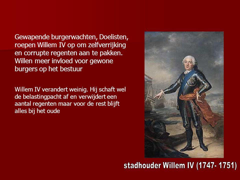 stadhouder Willem IV (1747- 1751)