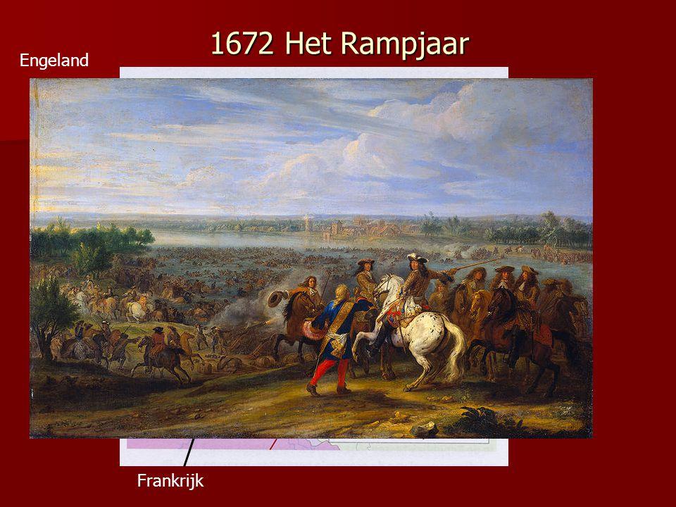 1672 Het Rampjaar Engeland De bisschop van Munster en de aartsbisschop van Keulen Frankrijk