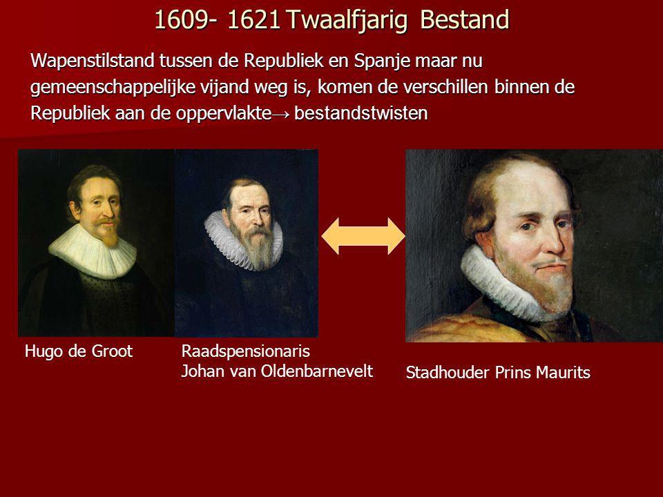 1609- 1621 Twaalfjarig Bestand Wapenstilstand tussen de Republiek en Spanje maar nu.