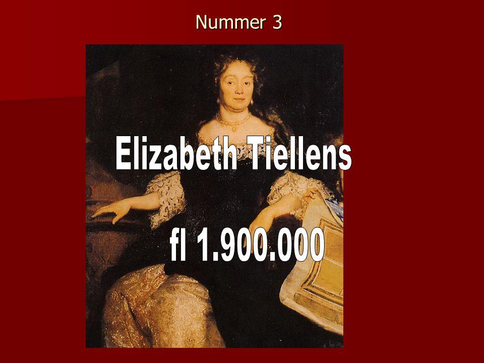 Nummer 3 Elizabeth Tiellens fl 1.900.000