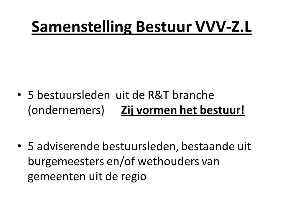 Samenstelling Bestuur VVV-Z.L