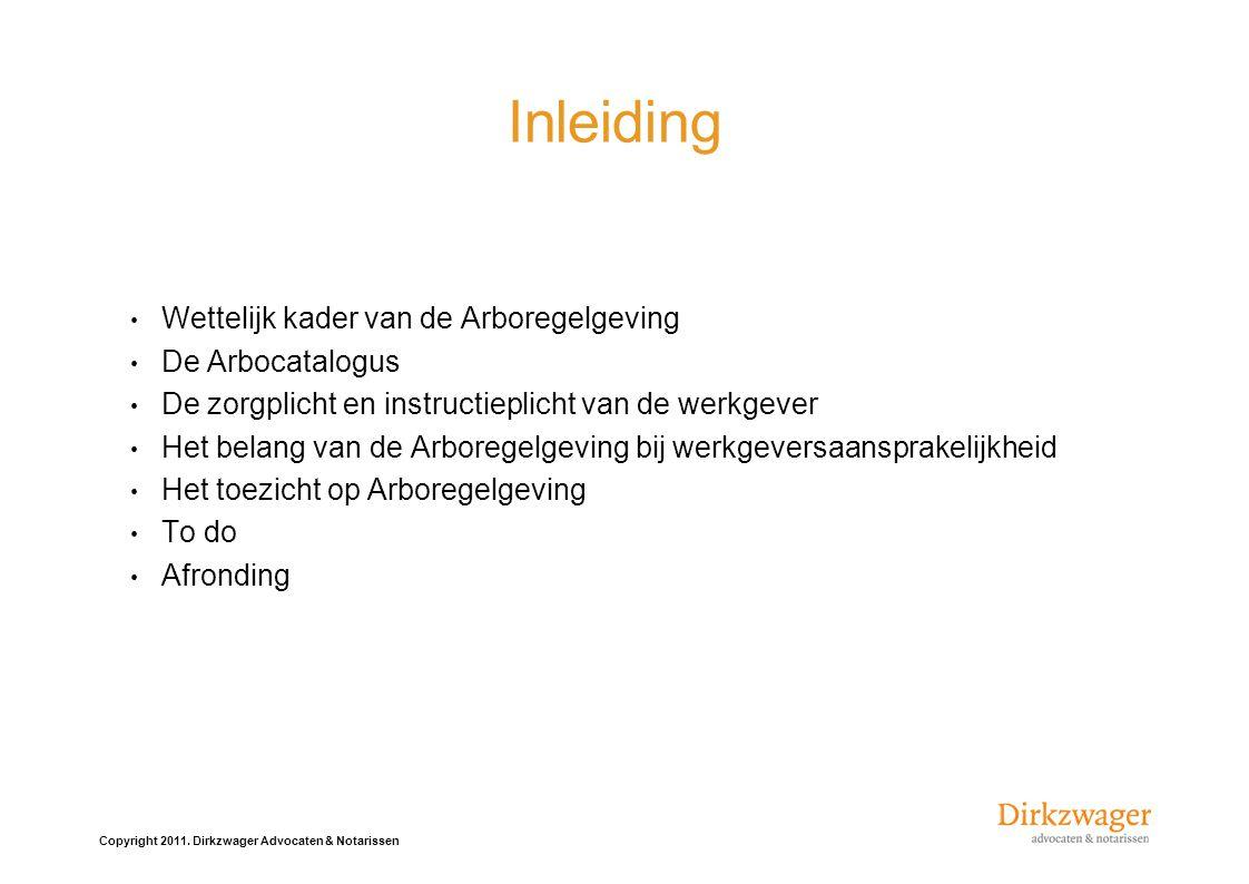 Inleiding Wettelijk kader van de Arboregelgeving De Arbocatalogus