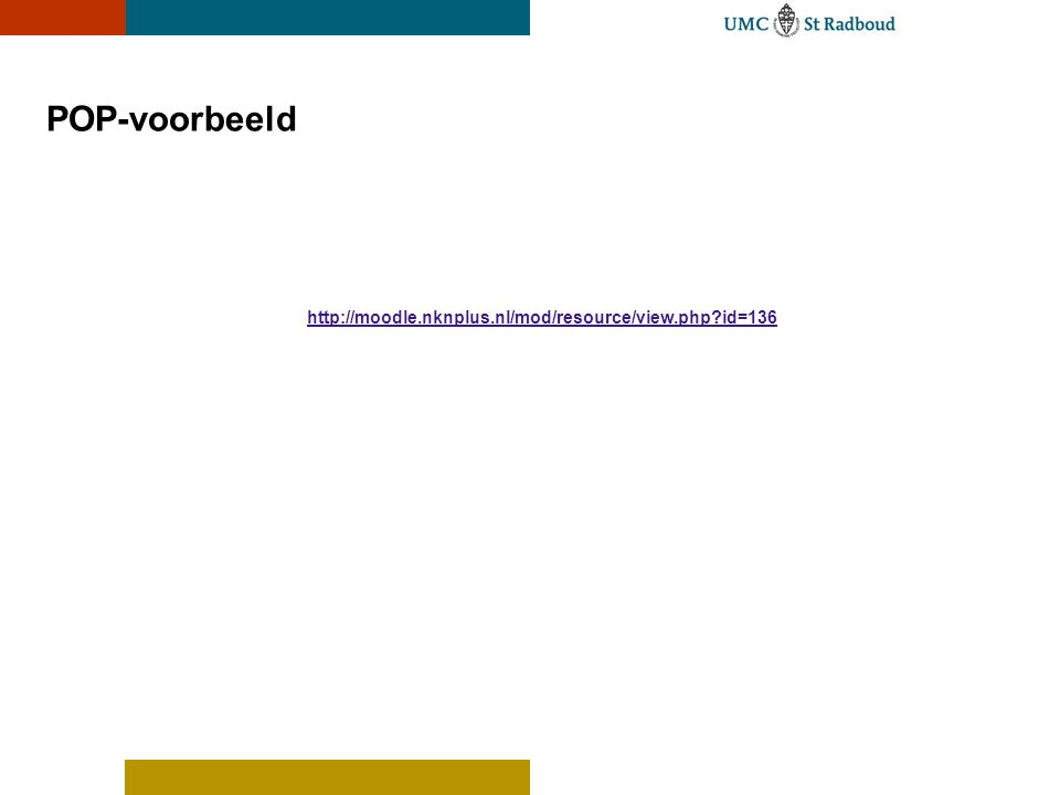 POP-voorbeeld http://moodle.nknplus.nl/mod/resource/view.php id=136