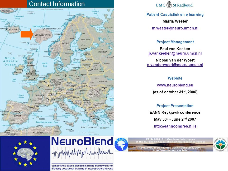 Contact Information Patient Casuistiek en e-learning. Marria Wester. m.wester@neuro.umcn.nl. Project Management.