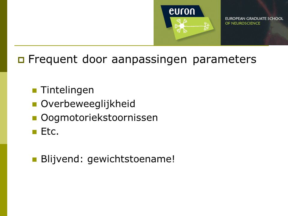 Frequent door aanpassingen parameters