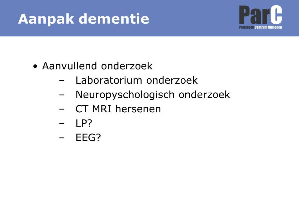 Aanpak dementie Aanvullend onderzoek Laboratorium onderzoek