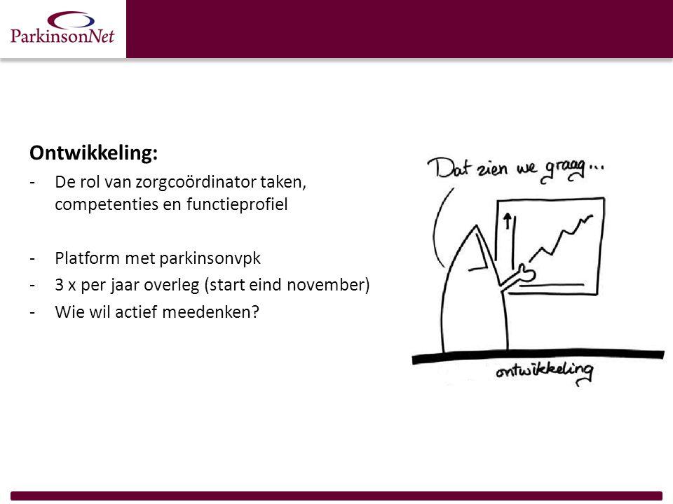 Ontwikkeling: De rol van zorgcoördinator taken, competenties en functieprofiel. Platform met parkinsonvpk.