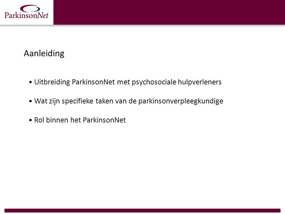 Aanleiding Uitbreiding ParkinsonNet met psychosociale hulpverleners