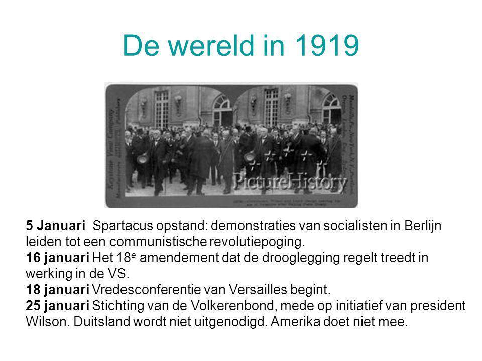 De wereld in 1919 5 Januari Spartacus opstand: demonstraties van socialisten in Berlijn leiden tot een communistische revolutiepoging.