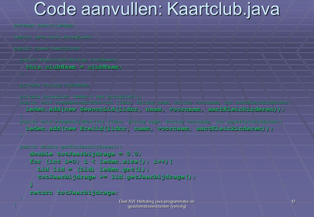 Code aanvullen: Kaartclub.java