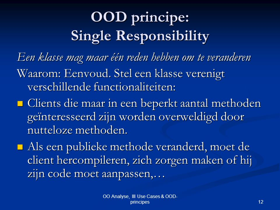 OOD principe: Single Responsibility