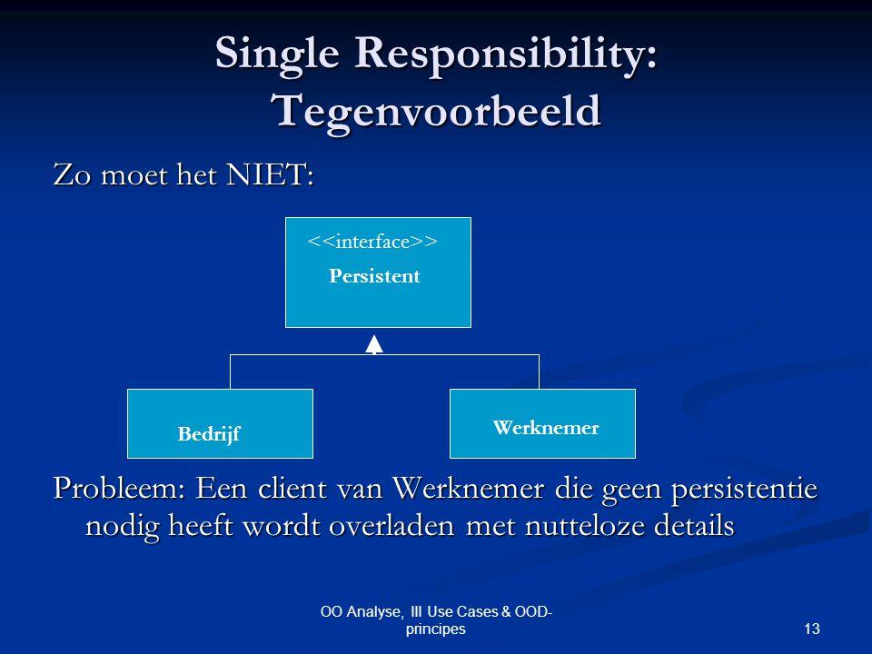 Single Responsibility: Tegenvoorbeeld