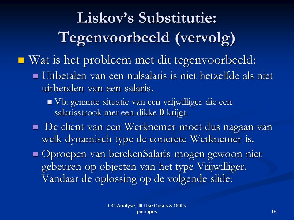 Liskov's Substitutie: Tegenvoorbeeld (vervolg)