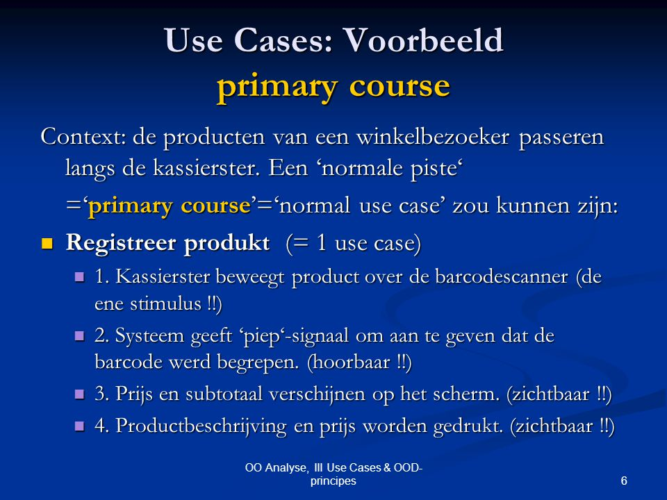Use Cases: Voorbeeld primary course