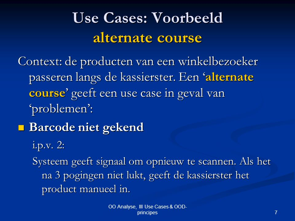 Use Cases: Voorbeeld alternate course