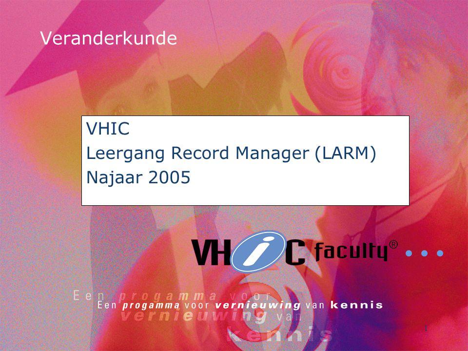 VHIC Leergang Record Manager (LARM) Najaar 2005