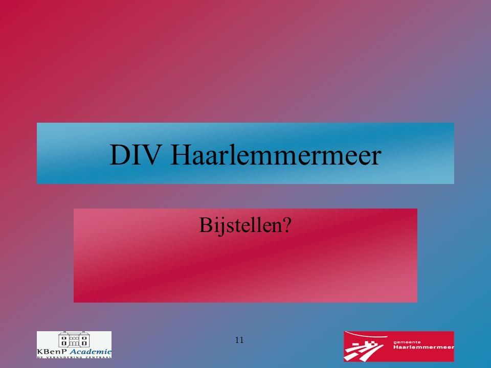 DIV Haarlemmermeer Bijstellen