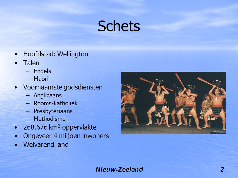 Schets Hoofdstad: Wellington Talen Voornaamste godsdiensten