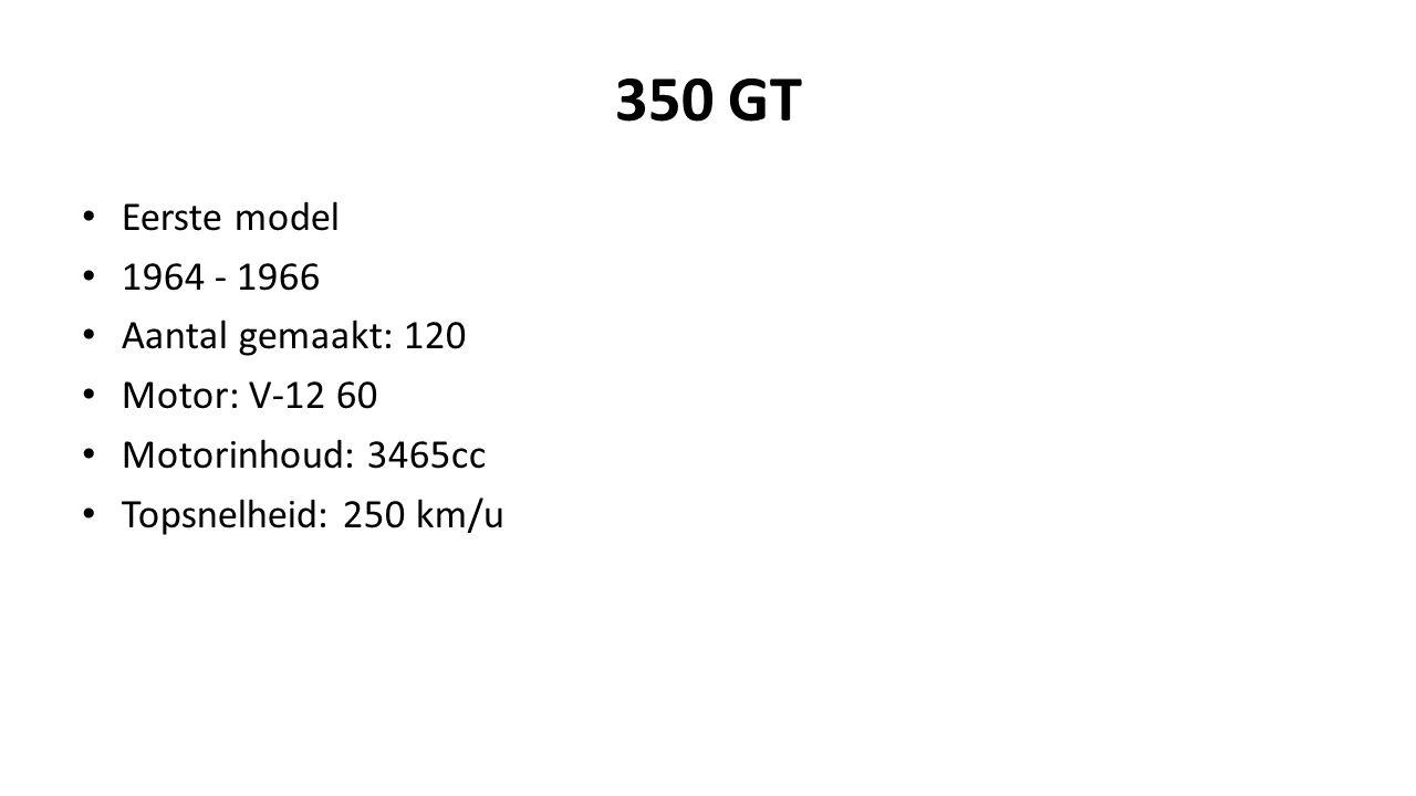 350 GT Eerste model 1964 - 1966 Aantal gemaakt: 120 Motor: V-12 60