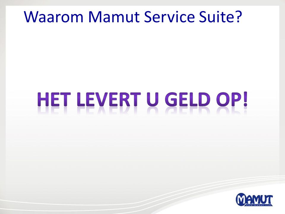 Waarom Mamut Service Suite