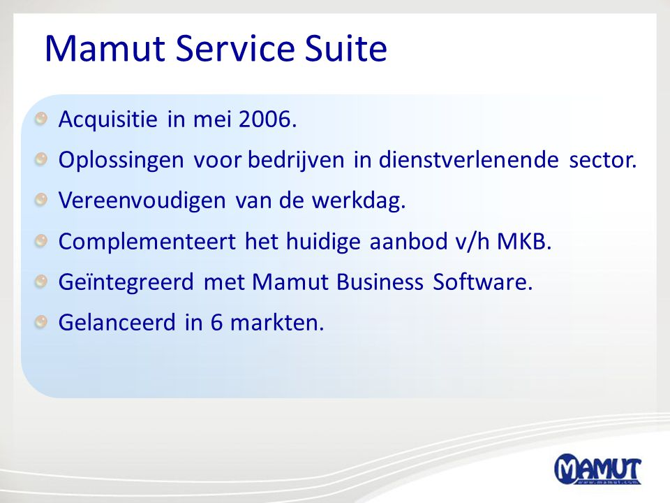 Mamut Service Suite Acquisitie in mei 2006.