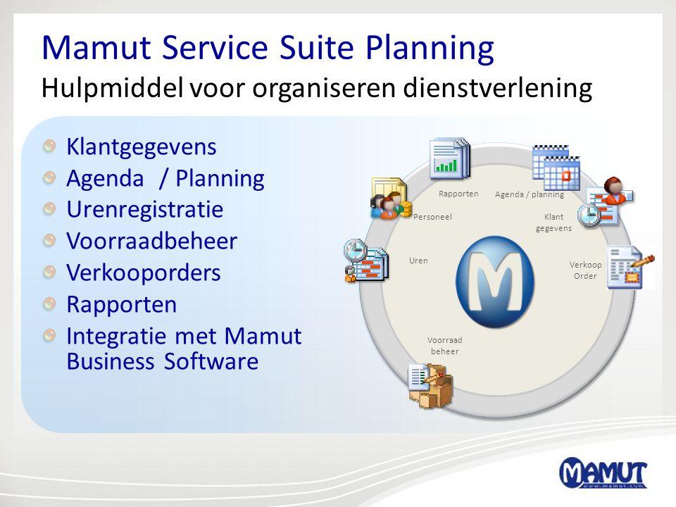 Mamut Service Suite Planning Hulpmiddel voor organiseren dienstverlening