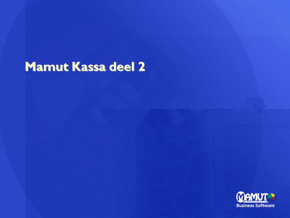 Mamut Kassa deel 2