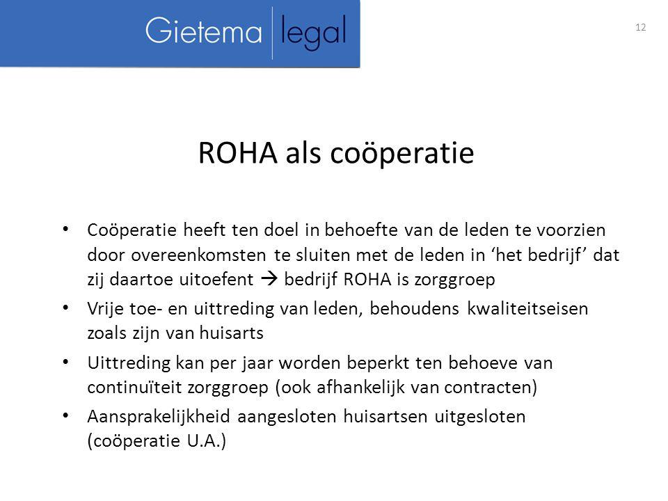 ROHA als coöperatie