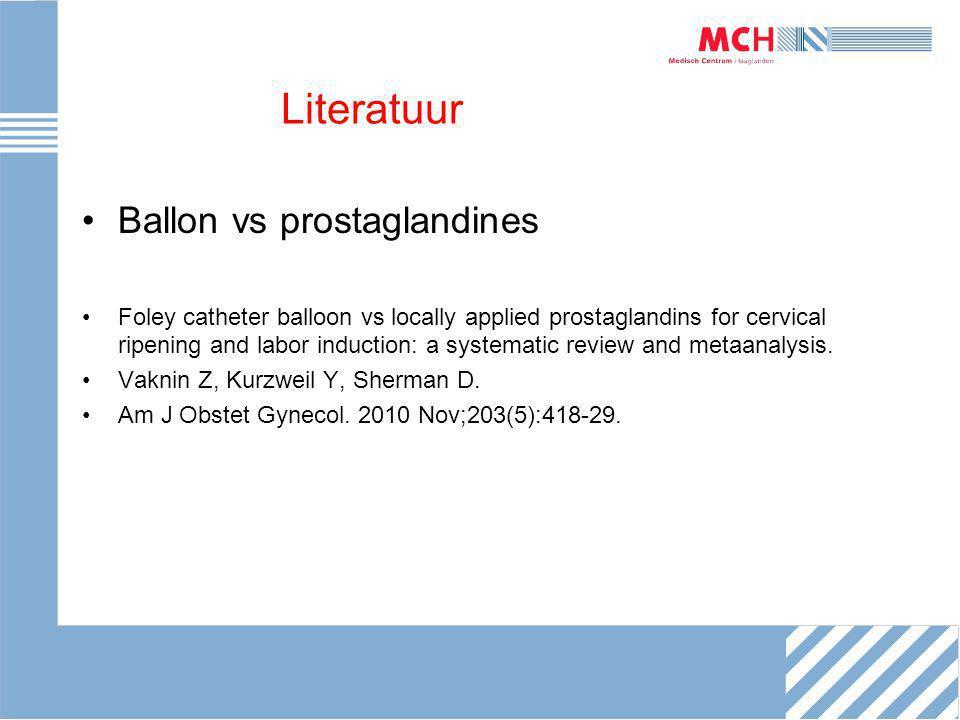 Literatuur Ballon vs prostaglandines