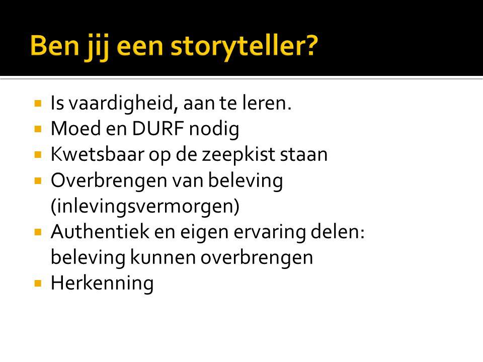 Ben jij een storyteller