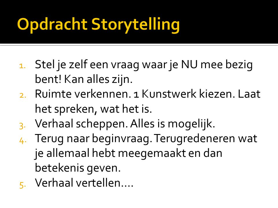Opdracht Storytelling