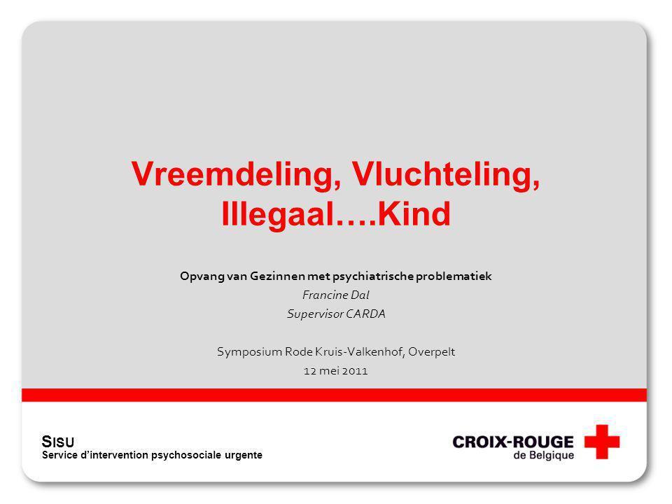 Vreemdeling, Vluchteling, Illegaal….Kind