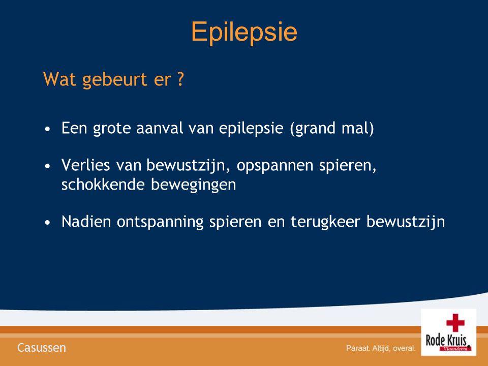 Epilepsie Wat gebeurt er Een grote aanval van epilepsie (grand mal)